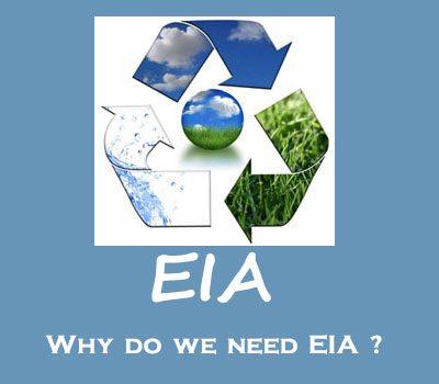 ارزیابی اثرات زیست محیطی EIA چیست ?