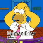خطای انسانی چیست (human error) همراه با دانلود سه پاورپوینت آماده